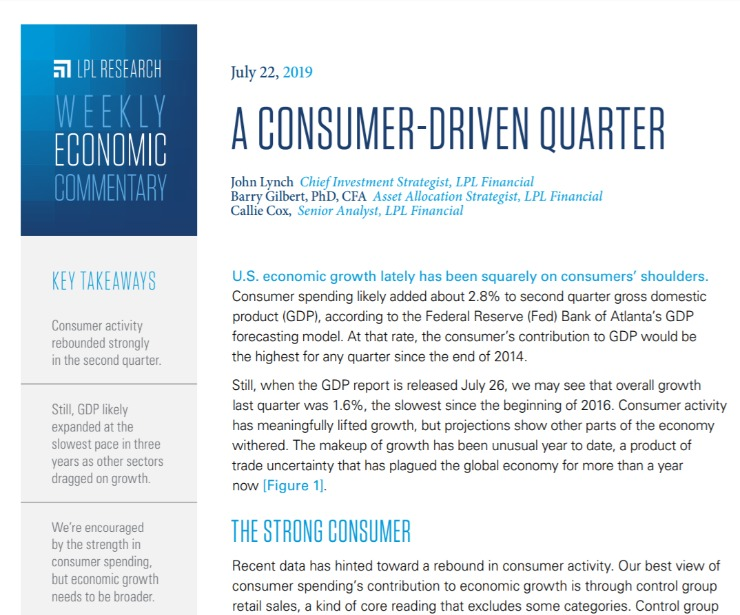 A Consumer-Driven Quarter | Weekly Economic Commentary | July 22, 2019