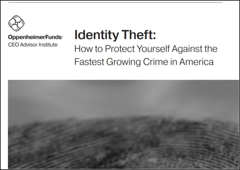 Identity Theft: How to Protect Yourself Against the Fastest Growing Crime in America