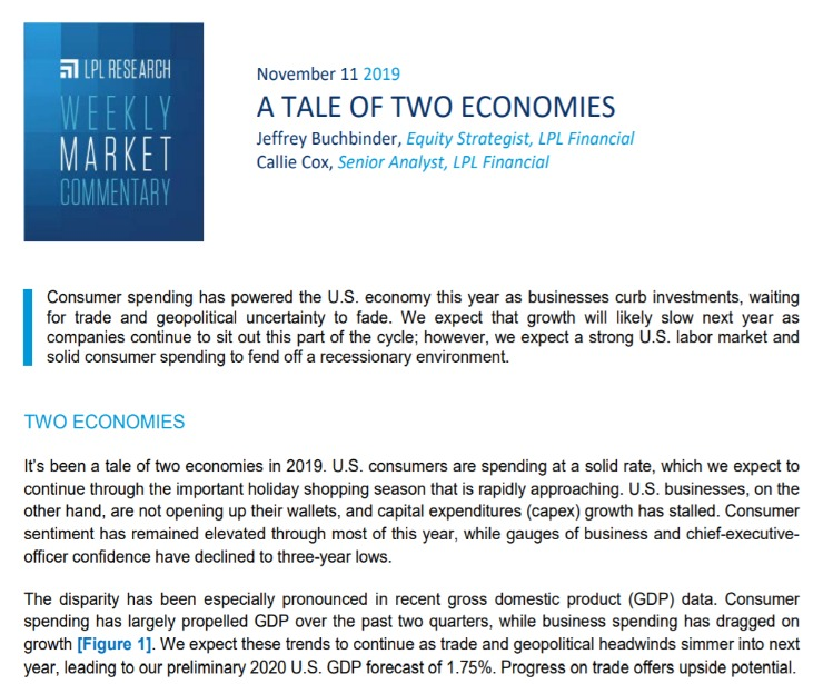 A Tale of Two Economies | Weekly Market Commentary | November 11, 2019
