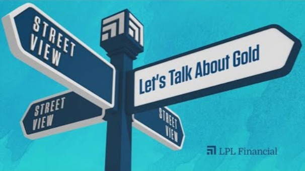 LPL Street View: Let's Talk About Gold